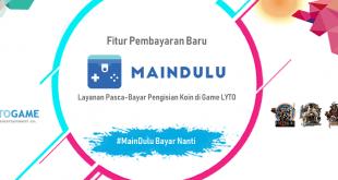 #MainDulu! Layanan Pasca-Bayar di Game LYTO