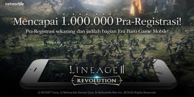 Pra Registrasi Lineage2 Revolution Tembus Angka 1 Juta Hanya Dalam 20 Hari!