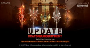 Netmarble Menghadirkan Draconian Equipment  di Update Besar-Besaran Lineage2 Revolution
